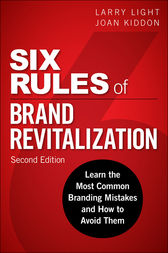 Six Rules of Brand Revitalization, Second Edition by Larry Light