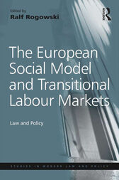 The European Social Model and Transitional Labour Markets by Ralf Rogowski