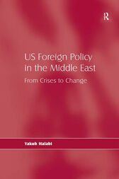 US Foreign Policy in the Middle East by Yakub Halabi