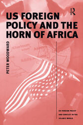 US Foreign Policy and the Horn of Africa by Peter Woodward