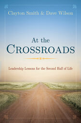 At the Crossroads by Clayton L. Smith