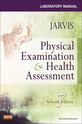 Laboratory Manual for Physical Examination & Health Assessment by Carolyn Jarvis