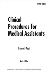 Clinical Procedures for Medical Assistants - E-Book by Kathy Bonewit-West