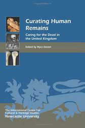 Curating Human Remains by Myra Giesen