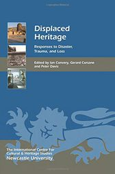 Displaced Heritage by Ian Convery