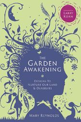 The Garden Awakening by Mary Reynolds