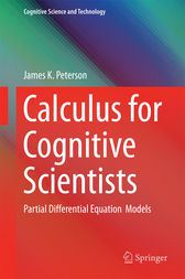 Calculus for Cognitive Scientists by James Peterson