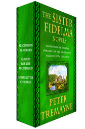 The Sister Fidelma Novels, 1-3 by Peter Tremayne