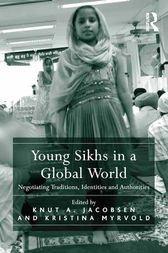 Young Sikhs in a Global World by Knut A. Jacobsen