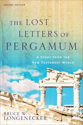 The Lost Letters of Pergamum by Bruce W. Longenecker