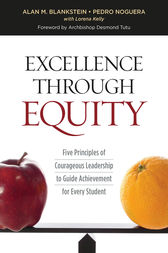 Excellence Through Equity by Alan M. Blankstein