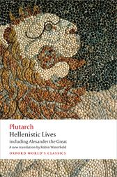 Hellenistic Lives by Plutarch;  Robin Waterfield;  Andrew Erskine