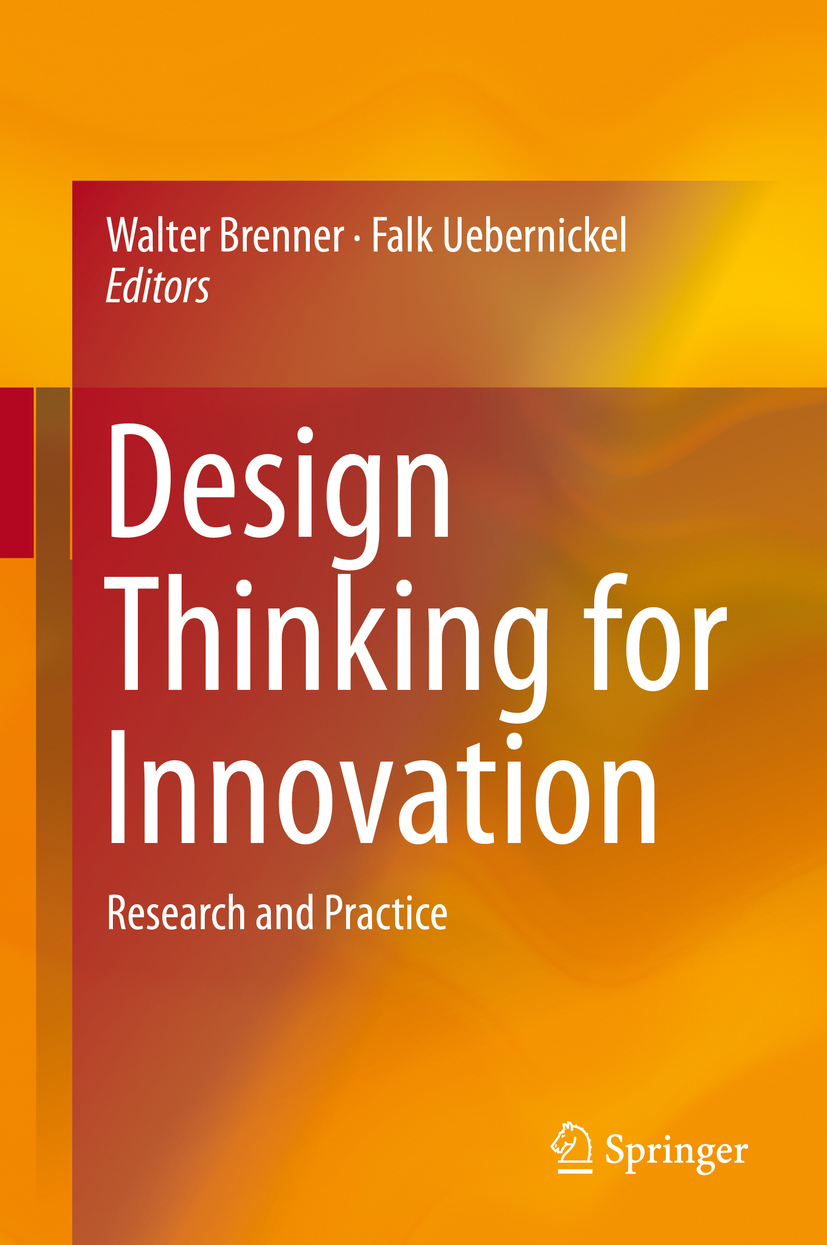 Download Ebook Design Thinking for Innovation by Walter Brenner Pdf