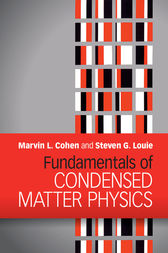 Fundamentals of Condensed Matter Physics by Marvin L. Cohen