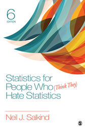 Statistics for People Who (Think They) Hate Statistics by Salkind Neil J.
