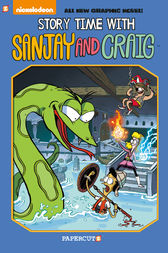 Sanjay and Craig #3: Story Time with Sanjay and Craig by Eric Esquivel