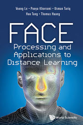 Face Processing and Applications to Distance Learning by Vuong Le