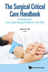 The Surgical Critical Care Handbook by Jameel Ali