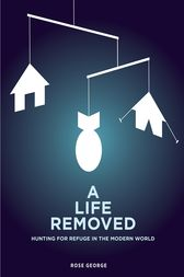 A Life Removed by Rose George
