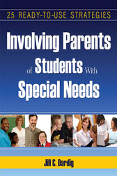 Involving Parents of Students with Special needs by Jill C. Dardig