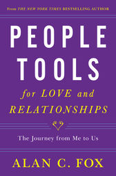 People Tools for Love and Relationships by Alan  C. Fox