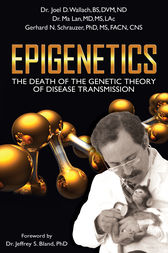Epigenetics by Joel D. Wallach
