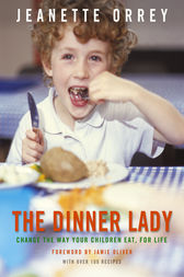 The Dinner Lady by Jeanette Orrey