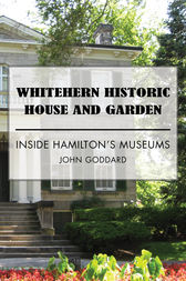 Whitehern Historic House and Garden by John Goddard