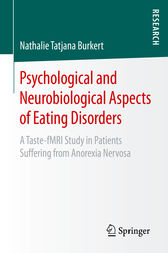Psychological and Neurobiological Aspects of Eating Disorders by Nathalie Tatjana Burkert