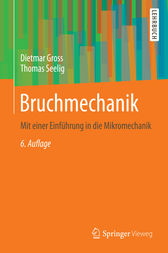Bruchmechanik by Dietmar Gross