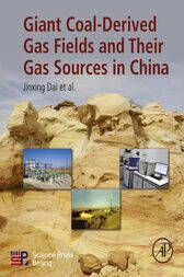 Giant Coal-Derived Gas Fields and Their Gas Sources in China by Jinxing Dai