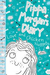 Pippa Morgan's Diary #2 by Annie Kelsey