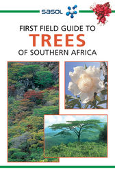 First Field Guide to Trees of Southern Africa by Elsa Pooley