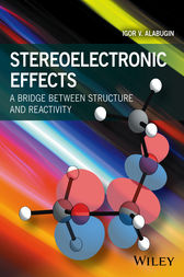 Stereoelectronic Effects by Igor V. Alabugin