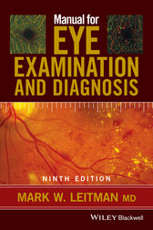 Manual for Eye Examination and Diagnosis by Mark W. Leitman