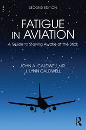Fatigue in Aviation by John A. Caldwell
