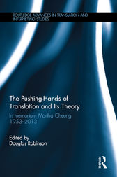 The Pushing-Hands of Translation and its Theory by Douglas Robinson