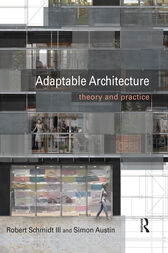 Adaptable Architecture by Robert Schmidt III