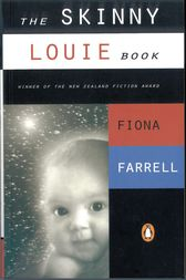 The Skinny Louie Book by Fiona Farrell