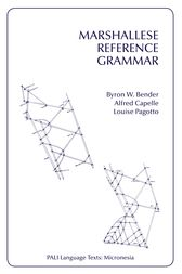 Marshallese Reference Grammar by Byron W. Bender