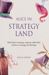 Alice in strategy land by Kate M. Santon