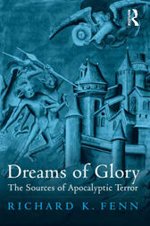 Dreams of Glory by Richard K. Fenn