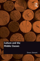 Culture and the Middle Classes by Simon Stewart