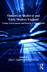 Outlaws in Medieval and Early Modern England by John C. Appleby