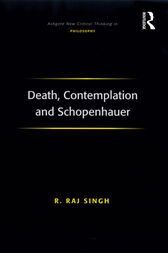 Death, Contemplation and Schopenhauer by R. Raj Singh