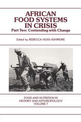 African Food Systems in Crisis by Rebecca Huss-Ashmore