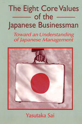 The Eight Core Values of the Japanese Businessman by Erdener Kaynak