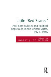 Little 'Red Scares' by Robert Justin Goldstein