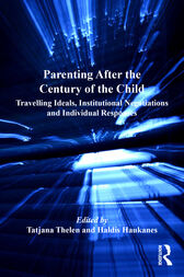 Parenting After the Century of the Child by Tatjana Thelen
