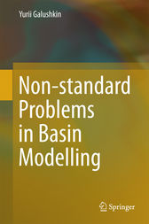 Non-standard Problems in Basin Modelling by Yurii Galushkin